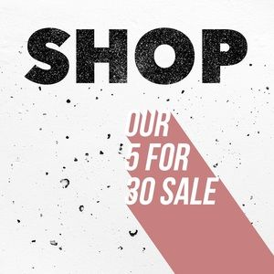 Shop our 5 for 30 sale!!